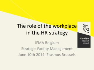 The role of the workplace  in the HR strategy