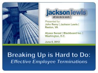 Breaking Up is Hard to Do: Effective Employee Terminations
