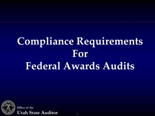 Compliance Requirements For Federal Awards Audits