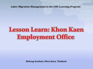 Lesson Learn : Khon  Kaen Employment Office