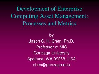 Development of Enterprise Computing Asset Management: Processes and Metrics