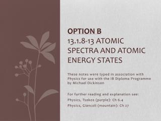 Option B 13.1.8-13 Atomic Spectra and atomic energy states