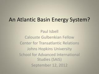 An Atlantic Basin Energy System?