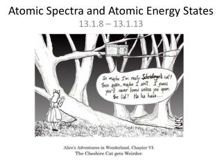 Atomic Spectra and Atomic Energy States