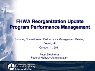 FHWA Reorganization Update Program Performance Management