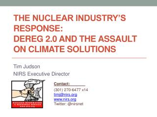 The Nuclear Industry's Response:  Dereg  2.0 and the assault on climate solutions