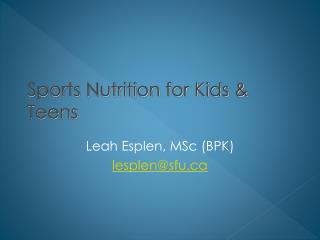Sports Nutrition for Kids & Teens
