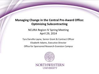 Managing Change in the Central Pre-Award Office: Optimizing Subcontracting