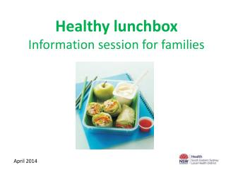 Healthy lunchbox Information session for families