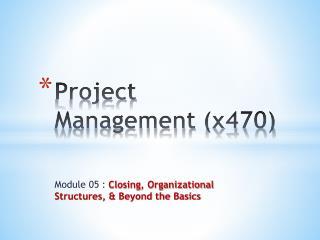 Project Management (x470)