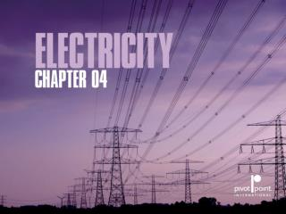 CHAPTER 4 ELECTRICITY
