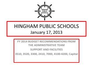 HINGHAM PUBLIC SCHOOLS January 17, 2013