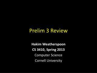 Prelim 3 Review