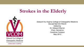 Strokes in the Elderly