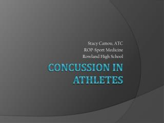 Concussion in Athletes