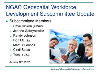 NGAC Geospatial Workforce Development Subcommittee Update