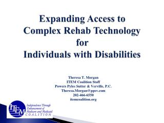 Expanding Access to  Complex Rehab Technology for  Individuals with Disabilities