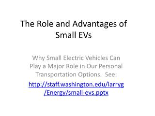 The Role and Advantages of Small EVs