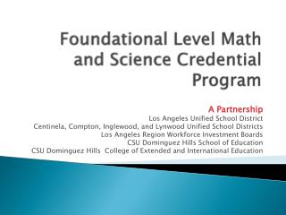 Foundational Level Math and Science Credential Program