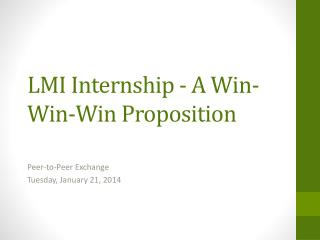 LMI Internship - A Win-Win-Win Proposition