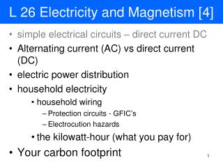 L 26 Electricity and Magnetism [4]