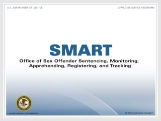 SMART Office Update on SORNA Implementation FACJJ Meeting December 2, 2010