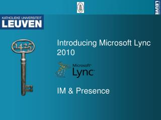 Introducing Microsoft  Lync  2010 IM & Presence