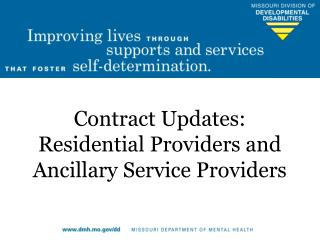 Contract Updates: Residential Providers and Ancillary Service Providers