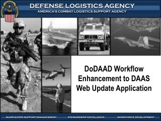 DoDAAD  Workflow Enhancement to DAAS Web Update Application