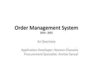 Order Management  System 20 14 - 2015
