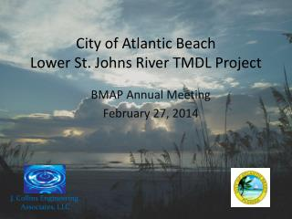 City of Atlantic Beach  Lower St. Johns River TMDL Project