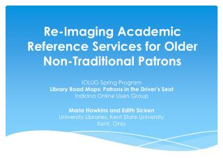 Re-Imaging Academic Reference Services for Older Non-Traditional Patrons