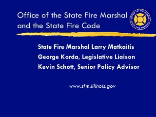 Office of the State Fire Marshal and the State Fire Code