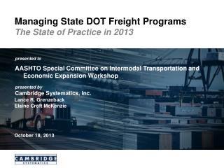 Managing  State  DOT Freight  Programs
