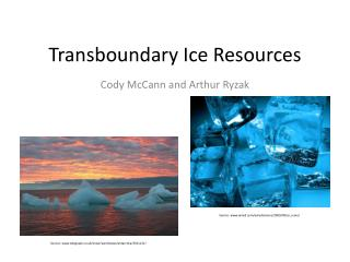 Transboundary Ice Resources