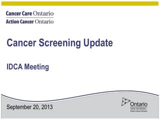 Cancer Screening Update  IDCA Meeting