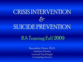 CRISIS INTERVENTION & SUICIDE PREVENTION