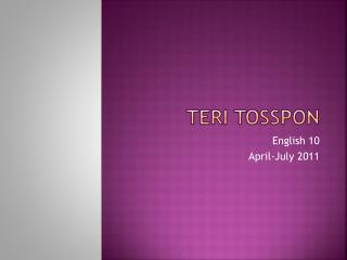 Teri  Tosspon