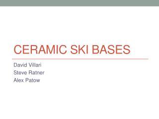 Ceramic ski Bases