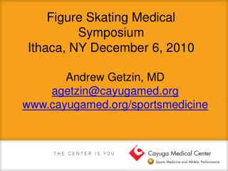 Figure Skating Medical Symposium Ithaca, NY December 6, 2010