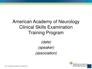 American Academy of Neurology Clinical Skills Examination Training Program
