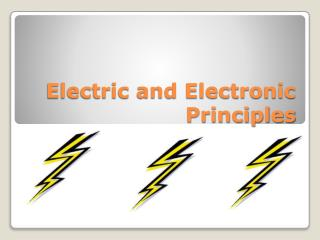 Electric and Electronic Principles
