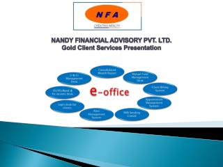 NANDY FINANCIAL ADVISORY PVT. LTD. Gold Client Services Presentation