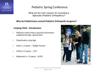 What are the main reasons for consulting a  Specialist (Pediatric Orthopedics)?