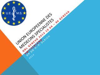 Union  europeenne  des  medecins specialistes