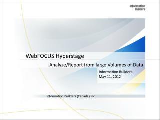 WebFOCUS Hyperstage