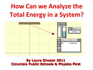 How Can we Analyze the  Total Energy in a System?