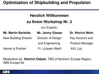 Optimization of Shipbuilding and Propulsion