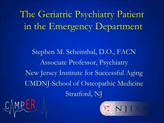 The Geriatric Psychiatry Patient   in the Emergency Department