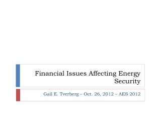Financial Issues Affecting Energy Security